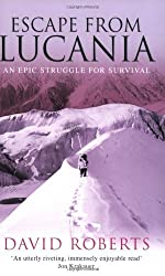 Escape from Lucania: An Epic Struggle for Survival by David Roberts (2004-07-01)