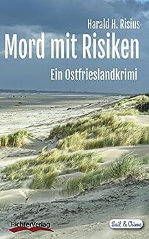 Mord mit Risiken: Ein Ostfrieslandkrimi (Sail & Crime 5)