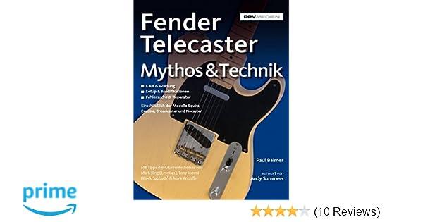 Fender Telecaster. Mythos & Technik: Amazon.de: Paul Balmer, Vorwort ...