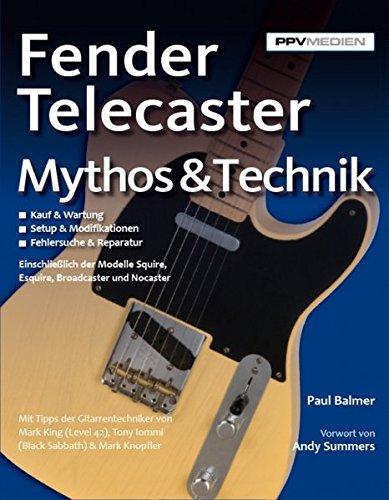 Fender Telecaster. Mythos & Technik (Fender Bilder)
