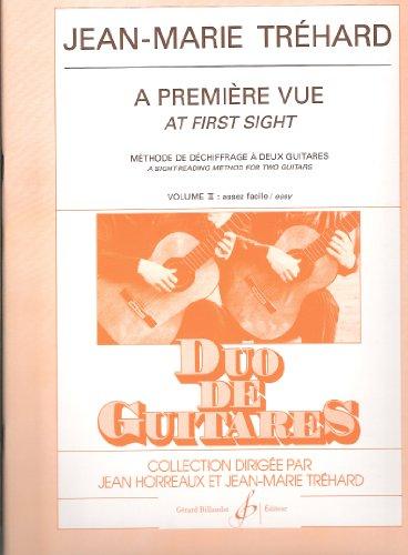 BILLAUDOT TREHARD JEAN-MARIE - A PREMIERE VUE VOL.2 - 2 GUITARES Partition classique Guitare - luth Guitare