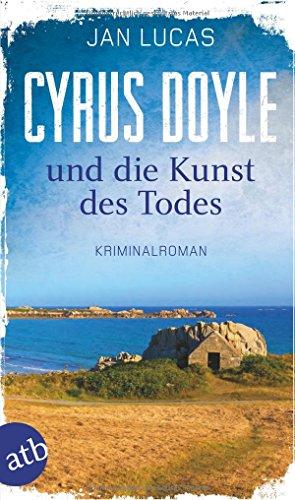 Buchseite und Rezensionen zu 'Cyrus Doyle und die Kunst des Todes' von Jan Lucas