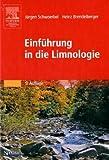 Einführung in die Limnologie - Jürgen Schwoerbel