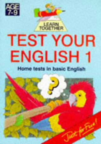 Test Your English: Bk. 1 (Piccolo Learn Together S.)