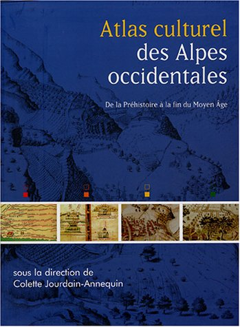 Atlas culturel des Alpes occidentales
