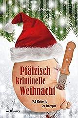 Pfälzisch kriminelle Weihnacht Taschenbuch