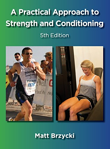 A Practical Approach to Strength and Conditioning por Matt Brzycki