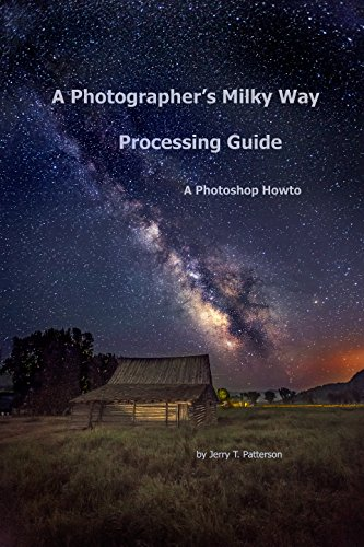 a-photographers-milky-way-processing-guide-a-photoshop-howto