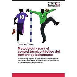 Metodología para el control técnico-táctico del portero de balonmano