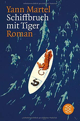 Buchseite und Rezensionen zu 'Schiffbruch mit Tiger: Roman' von Yann Martel