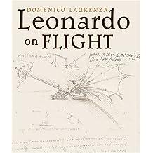 Leonardo on Flight by Domenico Laurenza (2007-08-29)