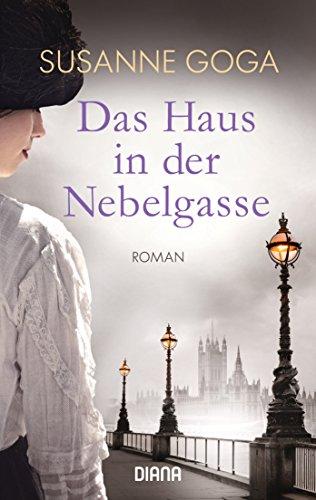 Buchseite und Rezensionen zu 'Das Haus in der Nebelgasse: Roman' von Susanne Goga
