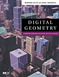 Digital Geometry: Geometric Methods for Digital Picture Analysis (The Morgan Kaufmann Series in Computer Graphics)