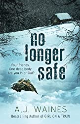 No Longer Safe by A J Waines (2016-01-02)