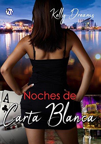 Noches de Carta Blanca (Serie Noches nº 1)