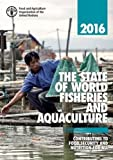 The State of World Fisheries and Aquaculture 2016 (French): Contributing to Food Security and Nutrition for All