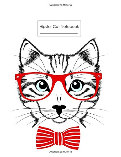 Hipster Cat Notebook: Hipster Notebook 8.5 x 11: Hipster Cat with Red Glasses Notebook Blank 8.5 x 11 (Composition Book Journal) (Junior Hipster)
