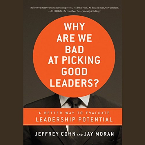 Why Are We Bad at Picking Good Leaders?  Audiolibri