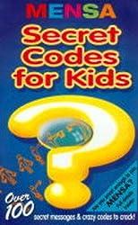 Mensa Secret Codes for Kids (Mensa Children's Titles)