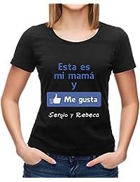 Calledelregalo Regalo Para Madres Personalizable: Camiseta 'Esta ES Mi Mamá y Me Gusta' Personalizada con el Nombre o Nombres Que Tú Quieras