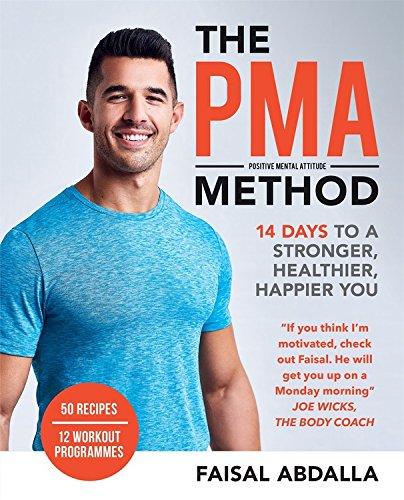 The PMA Method: Stronger, Leaner, Fitter in 14 days... por Faisal Abdalla