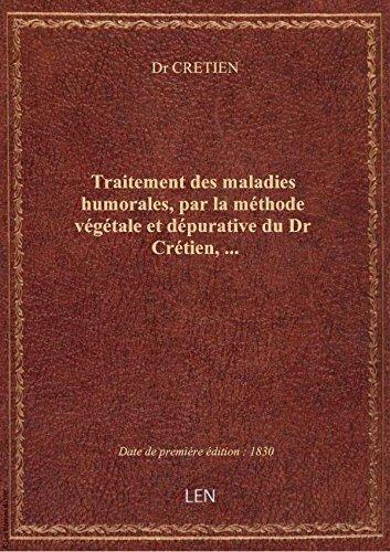 traitement-des-maladies-humorales-par-la-methode-vegetale-et-depurative-du-dr-cretien