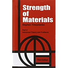 Strength of Materials Vol. II: Advanced Theory and Problems: 2