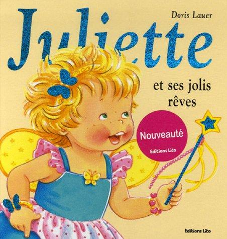 Juliette et ses jolis rêves
