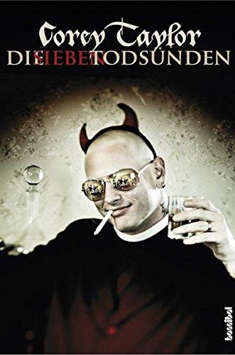 Die sieben Todsünden - Mein Leben mit Slipknot und Stone ()