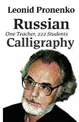 Russian Calligraphy: one teacher, 222 students