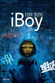 iBoy (versione italiana) di [Brooks, Kevin]