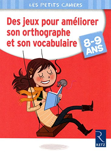 Des jeux pour améliorer son orthographe et son vocabulaire