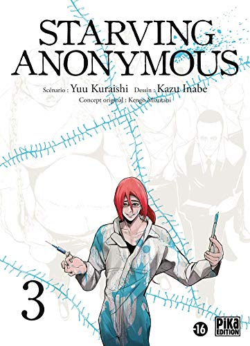 Starving Anonymous Edition simple Tome 3