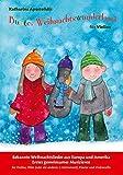 Buntes Weihnachtswunderland für Violine: Bekannte Weihnachtslieder aus Europa und Amerika. Erstes gemeinsames Musizieren für Violine, Flöte (oder ein anderes C-Instrument), Klavier und Violoncello