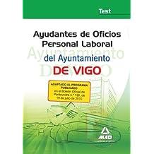 Ayudantes De Oficios Personal Laboral Del Ayuntamiento De Vigo. Test.