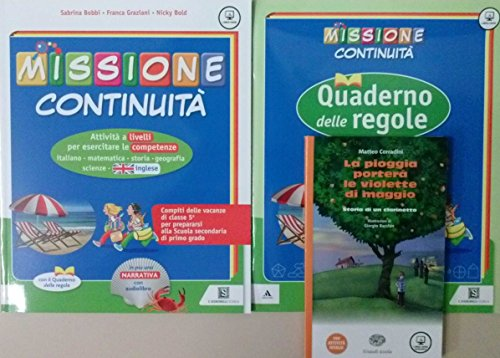MISSIONE CONTINUITA' + Quaderno delle regole + Narrativa + Quaderno IN OMAGGIO