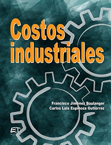 Costos industriales por Francisco Jiménez Boulanger