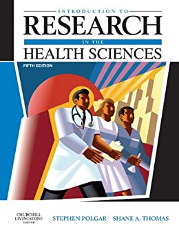 Introduction to Research in the Health Sciences by [Polgar, Stephen, Thomas, Shane A.]