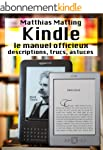 Kindle - le manuel officieux. Descrip...