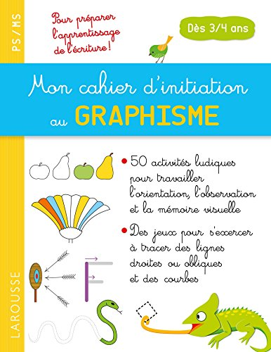 Mon cahier d'initiation au GRAPHISME dès 3/4 ans par Pascale Chavonnet
