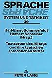 Textsorten des Alltags und ihre typischen sprachlichen Mittel (Sprache - System und Tätigkeit) -