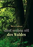 Die andere Seite des Waldes - Tim von Lindenau