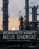 Bewährte Kraft, neue Energie: 80 Jahre Kraftstoff aus Wesseling - die Rheinland Raffinerie