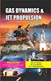 GAS DYNAMICS AND JET PROPULSION (English Edition)