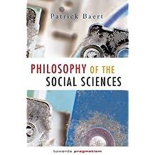 Philosophy of the Social Sciences: Towards Pragmatism