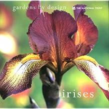 Irises (Gardens by Design)