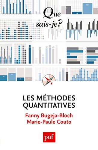 Les méthodes quantitatives: « Que sais-je ? » n° 4011