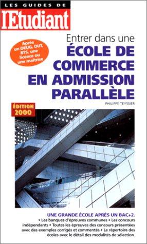 Entrer dans une école de commerce en admission parallèle, édition 2000