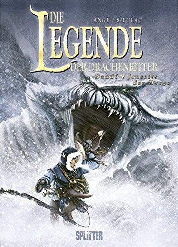 Die Legende der Drachenritter Bd. 6 : Jenseits der Berge