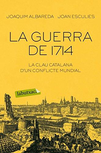 Descargar Libro La guerra de 1714 (LB) de Joaquim Albareda Salvadó